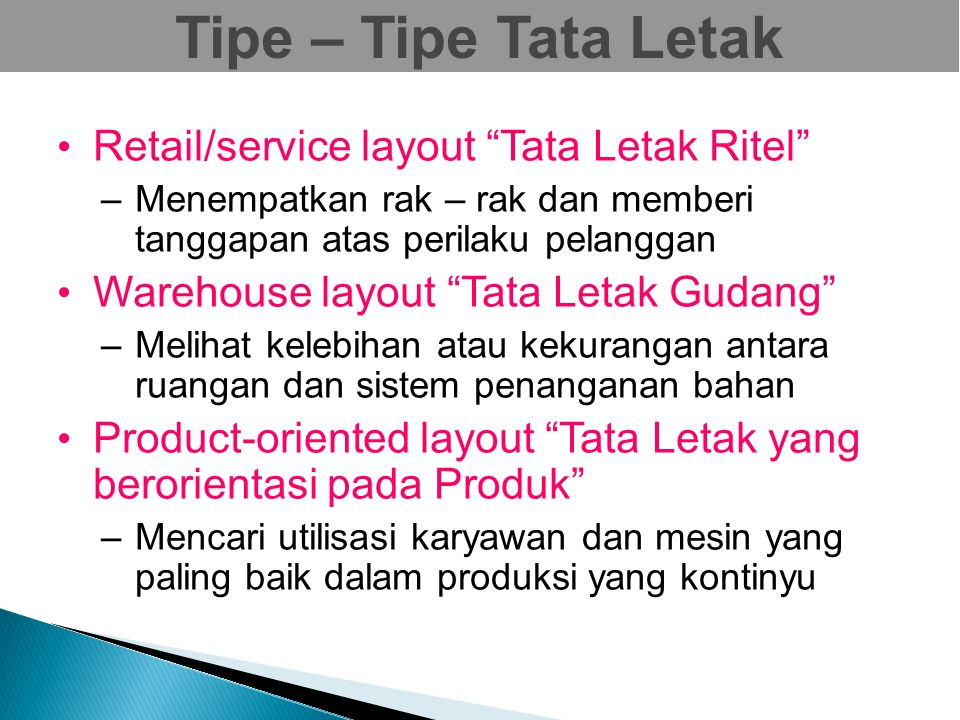 Tipe – Tipe Tata Letak Retail/service layout Tata Letak Ritel