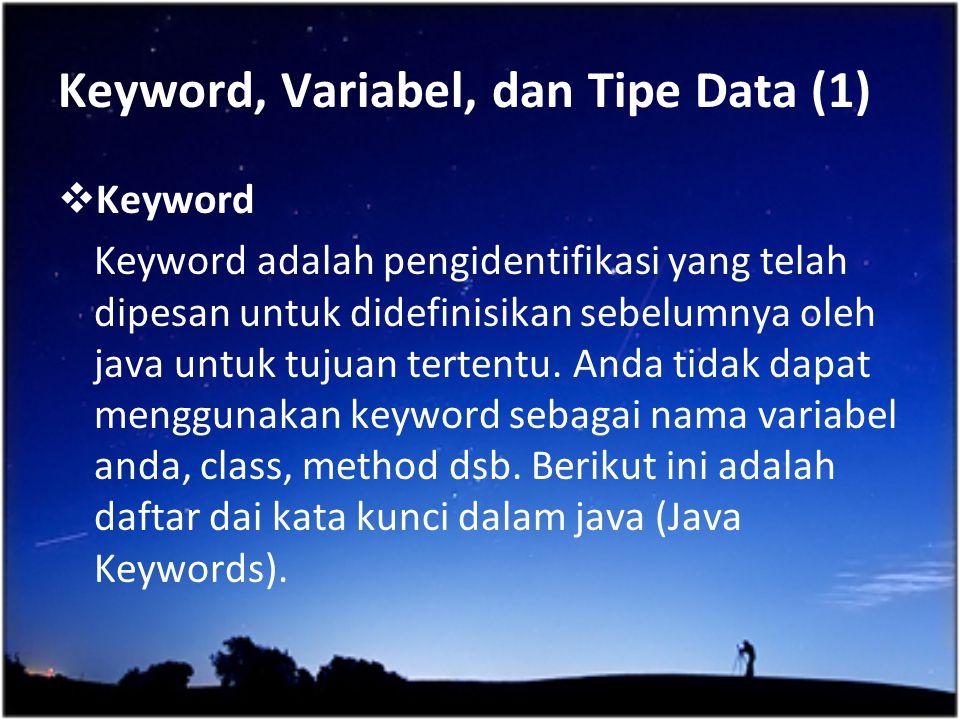 Keyword, Variabel, dan Tipe Data (1)