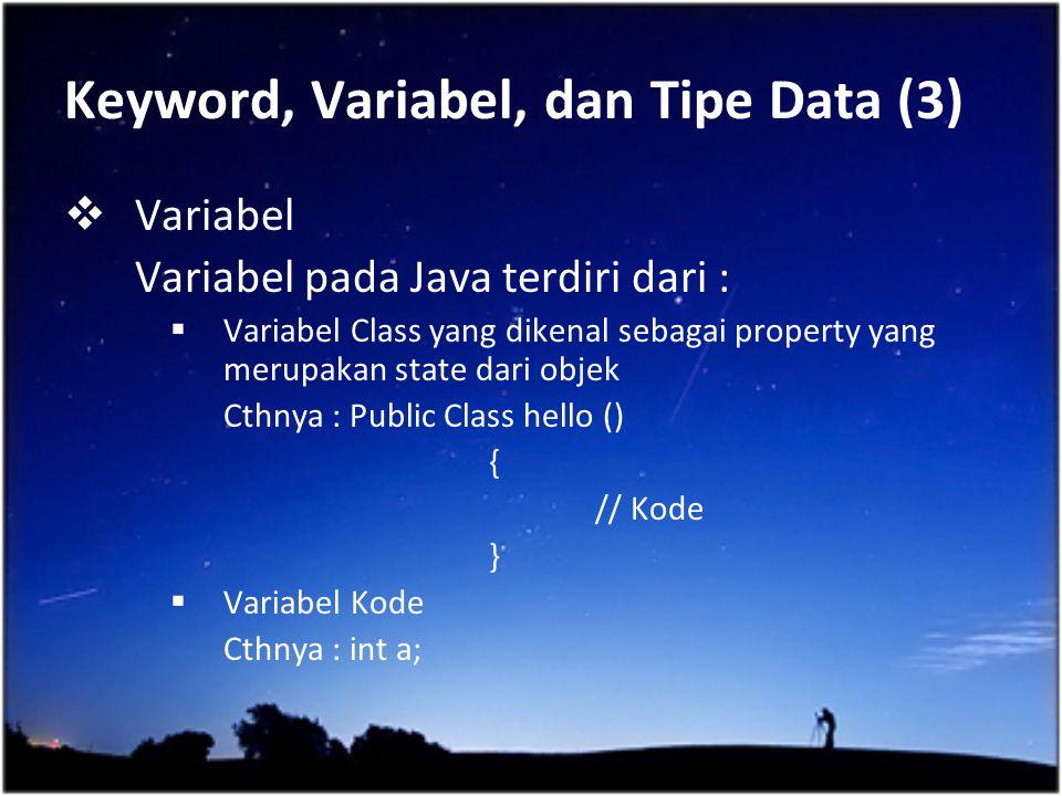 Keyword, Variabel, dan Tipe Data (3)