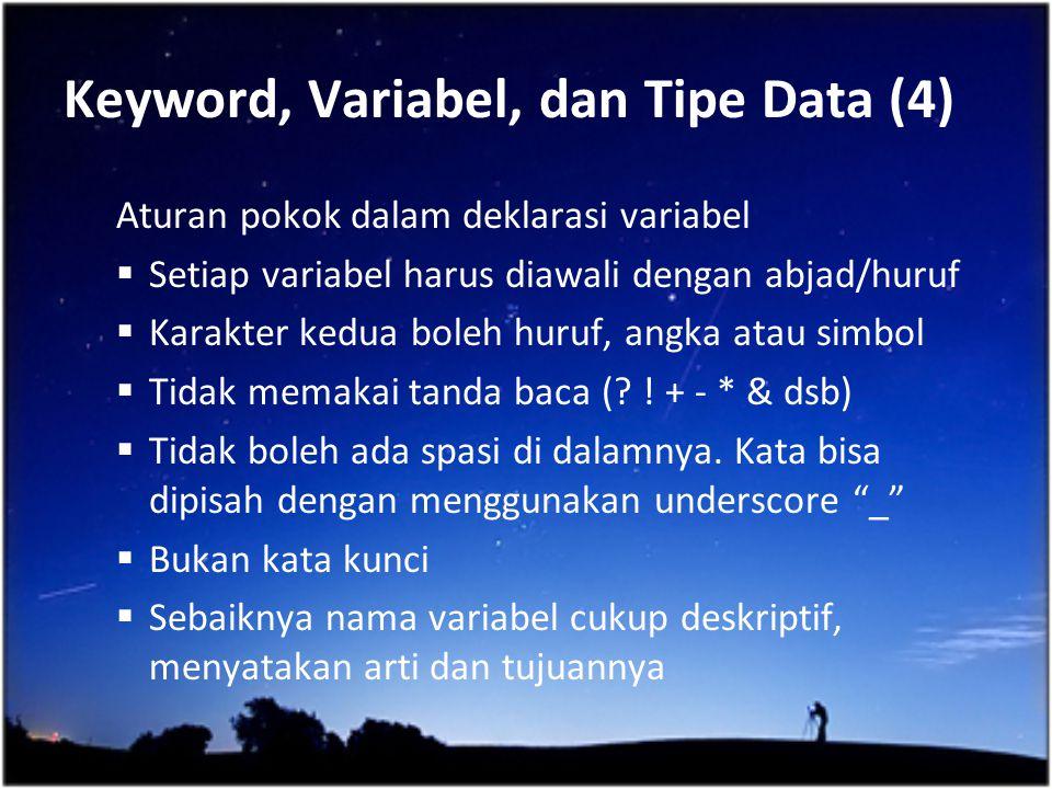 Keyword, Variabel, dan Tipe Data (4)