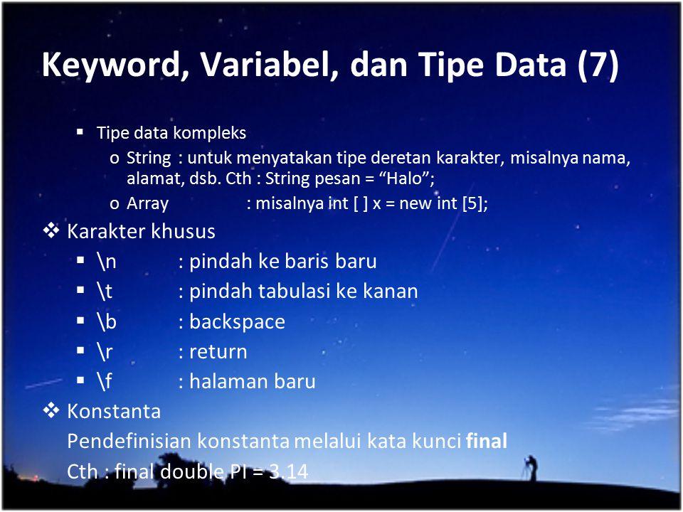 Keyword, Variabel, dan Tipe Data (7)