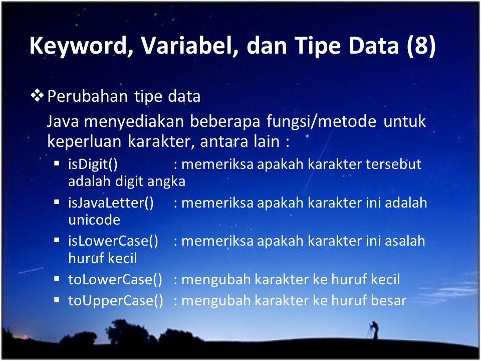 Keyword, Variabel, dan Tipe Data (8)
