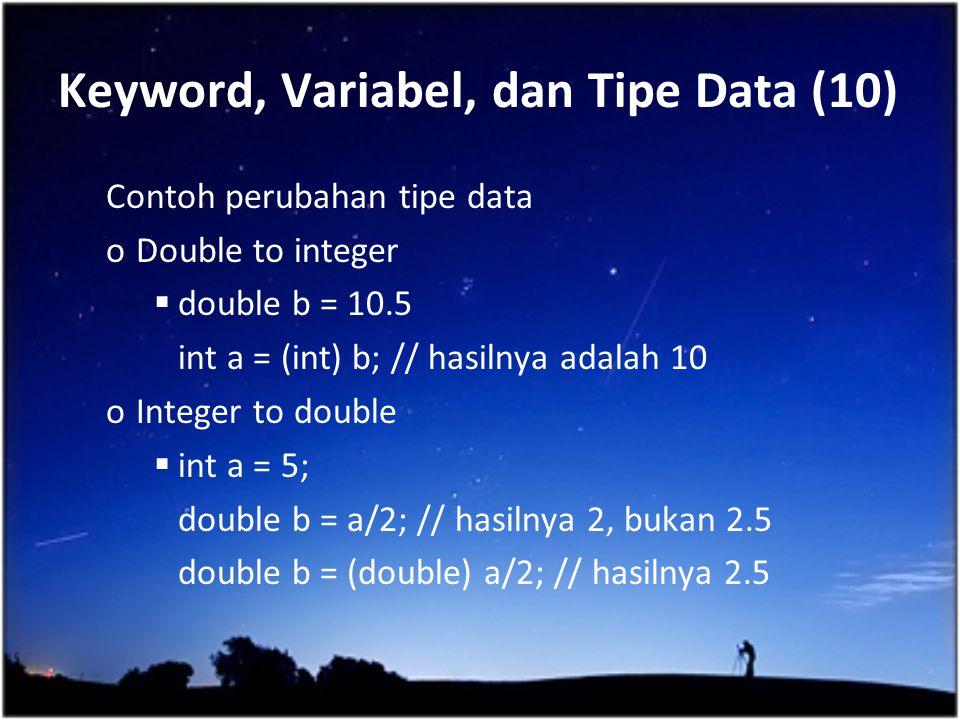 Keyword, Variabel, dan Tipe Data (10)