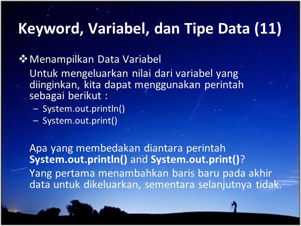 Keyword, Variabel, dan Tipe Data (11)