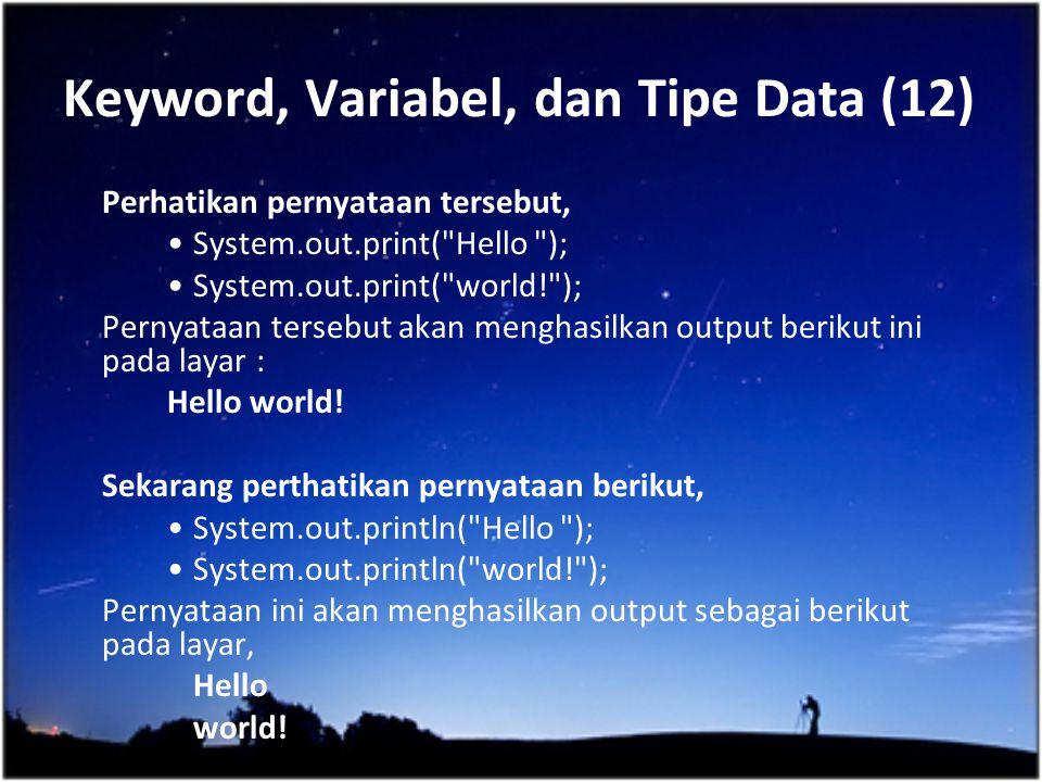 Keyword, Variabel, dan Tipe Data (12)