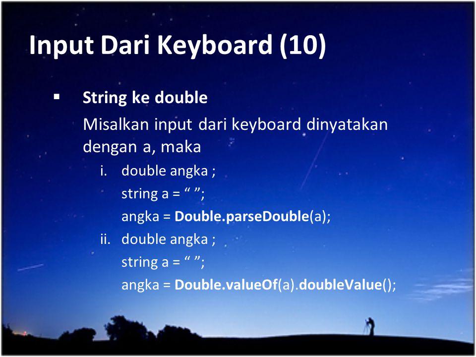 Input Dari Keyboard (10) String ke double