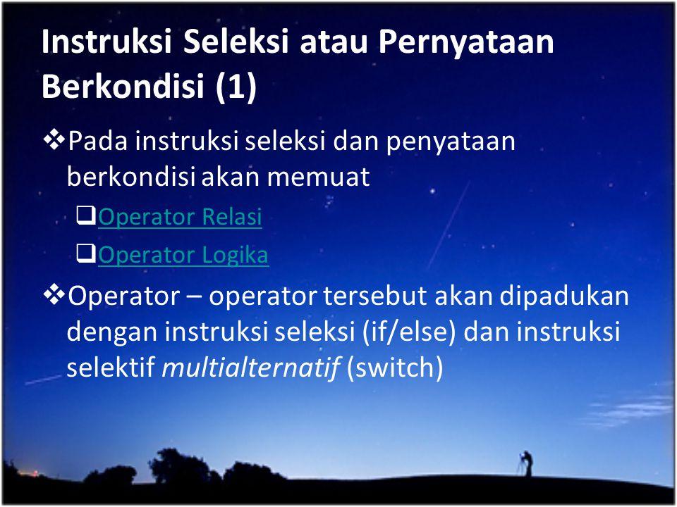 Instruksi Seleksi atau Pernyataan Berkondisi (1)