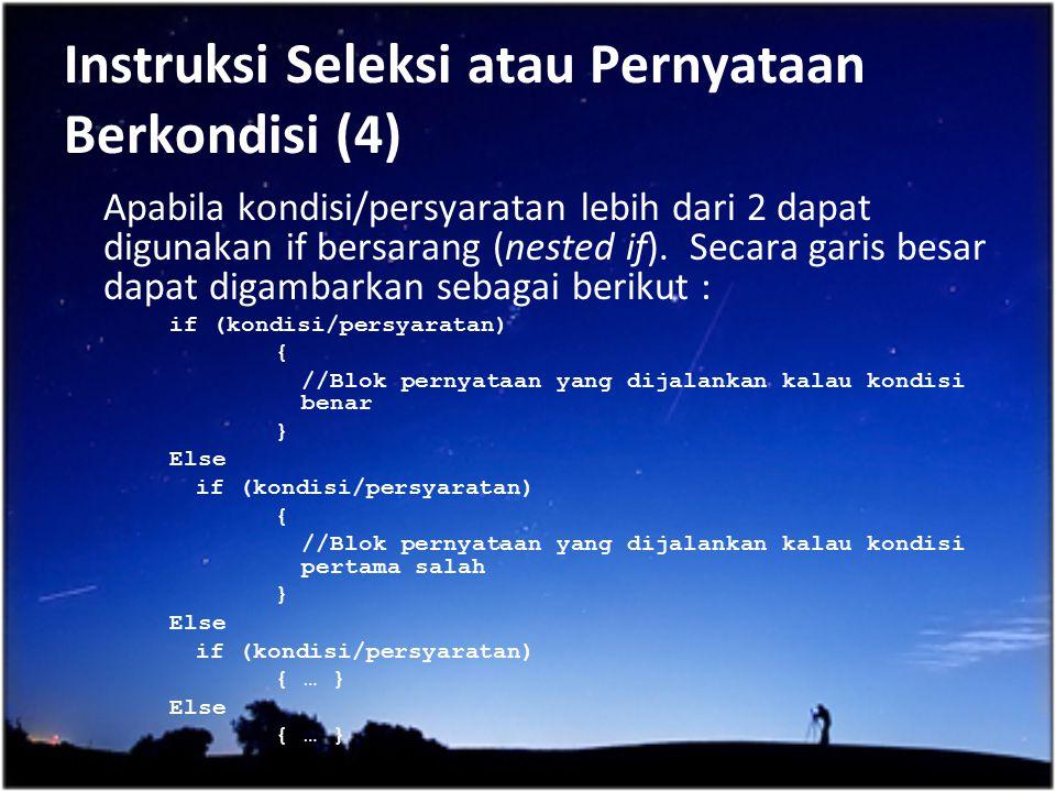 Instruksi Seleksi atau Pernyataan Berkondisi (4)