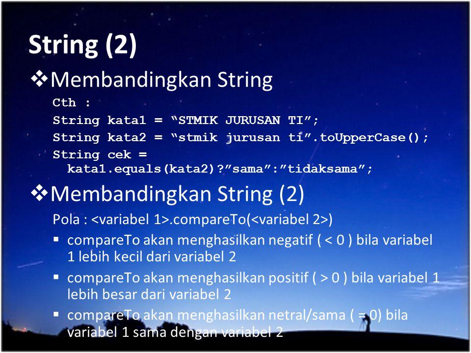String (2) Membandingkan String Membandingkan String (2)
