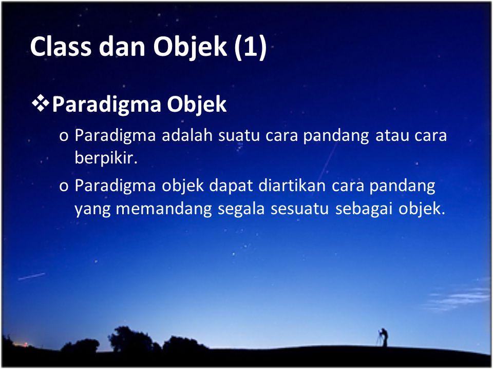 Class dan Objek (1) Paradigma Objek