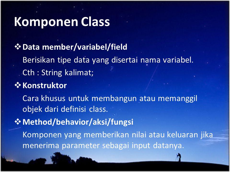 Komponen Class Data member/variabel/field