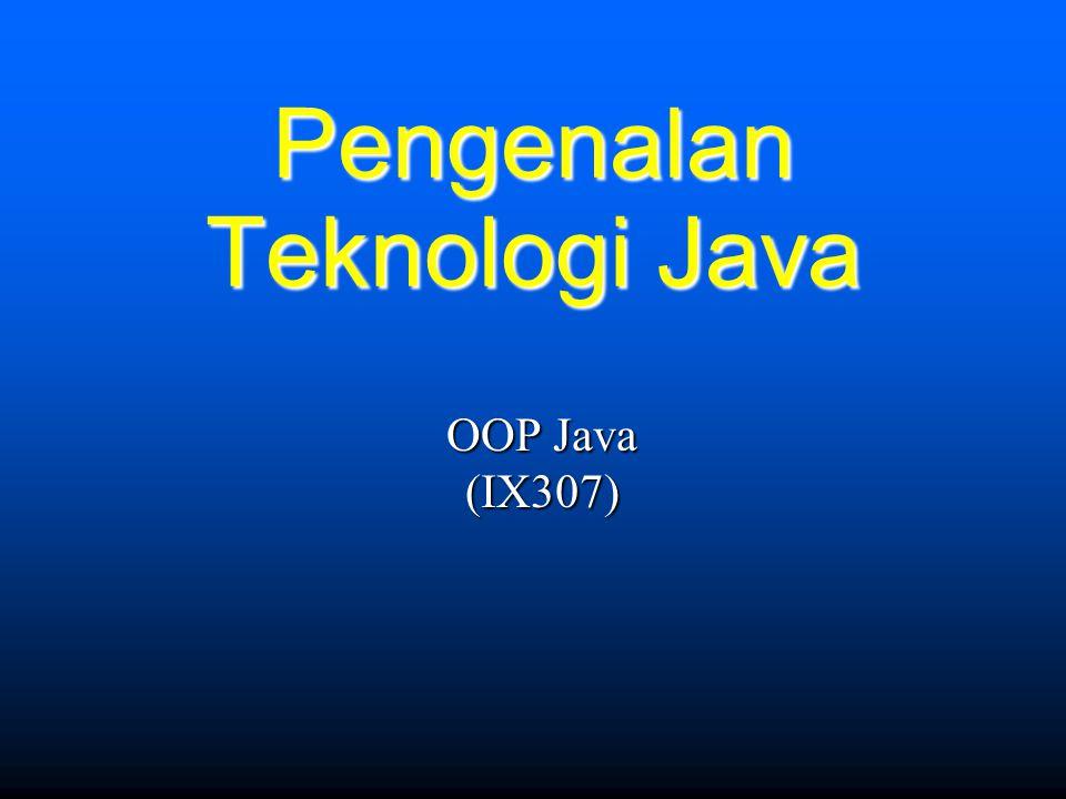 Pengenalan Teknologi Java