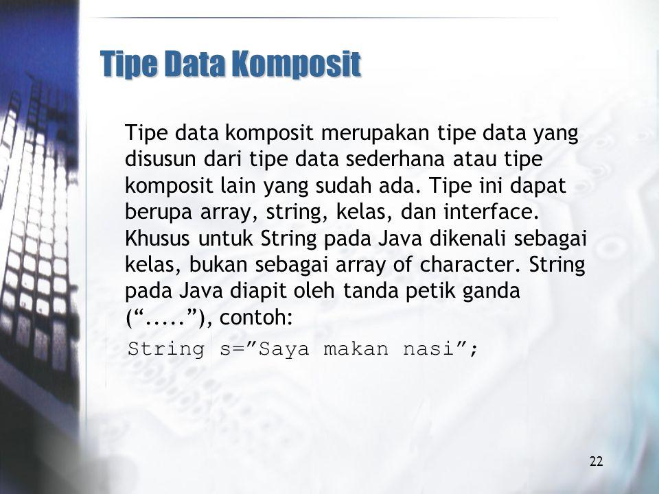 Tipe Data Komposit