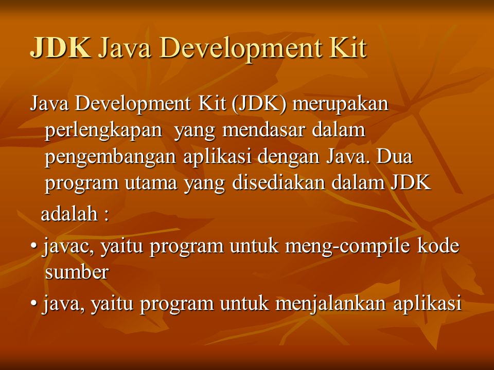 JDK Java Development Kit