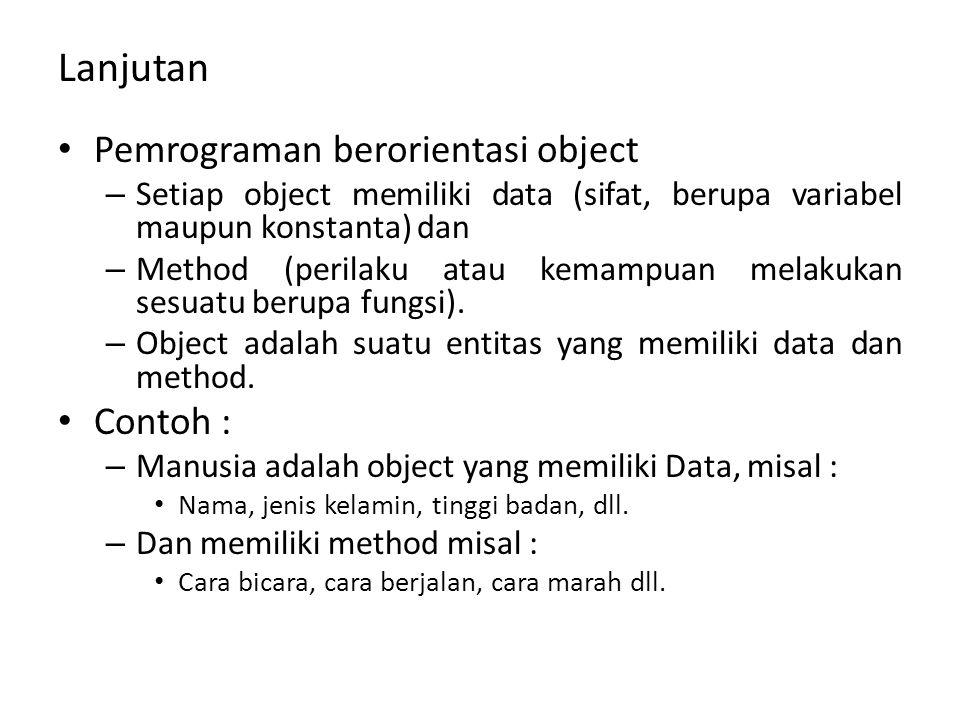 Lanjutan Pemrograman berorientasi object Contoh :