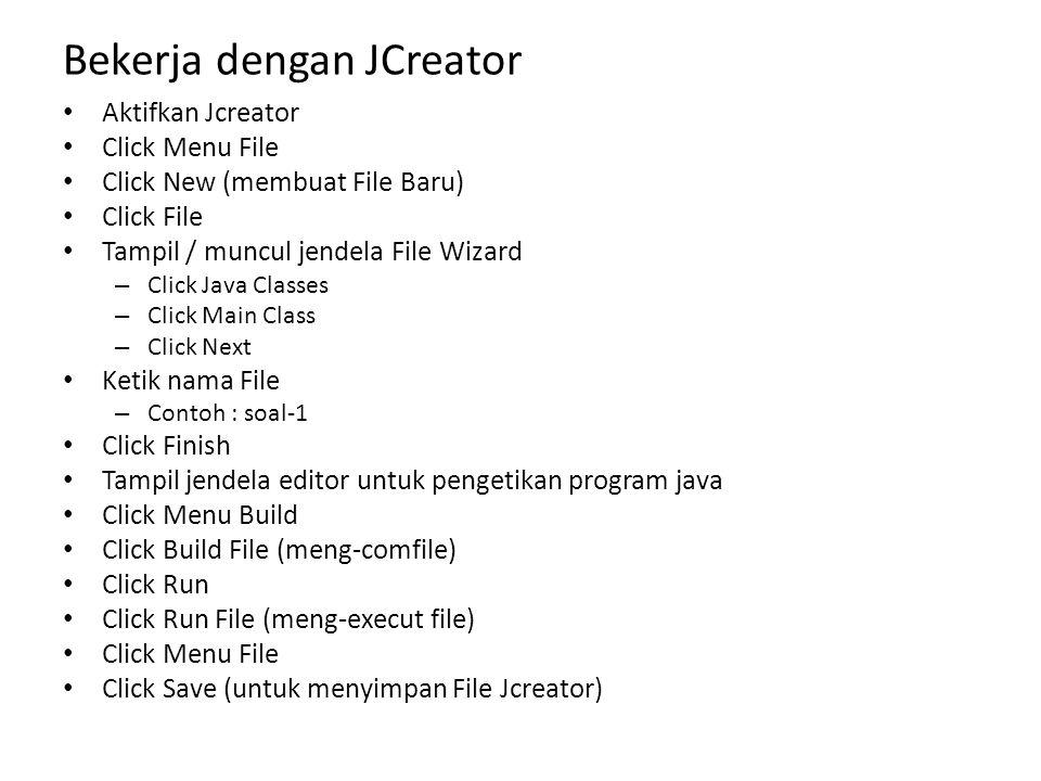 Bekerja dengan JCreator