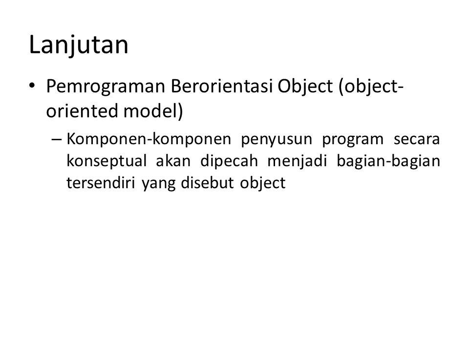 Lanjutan Pemrograman Berorientasi Object (object-oriented model)