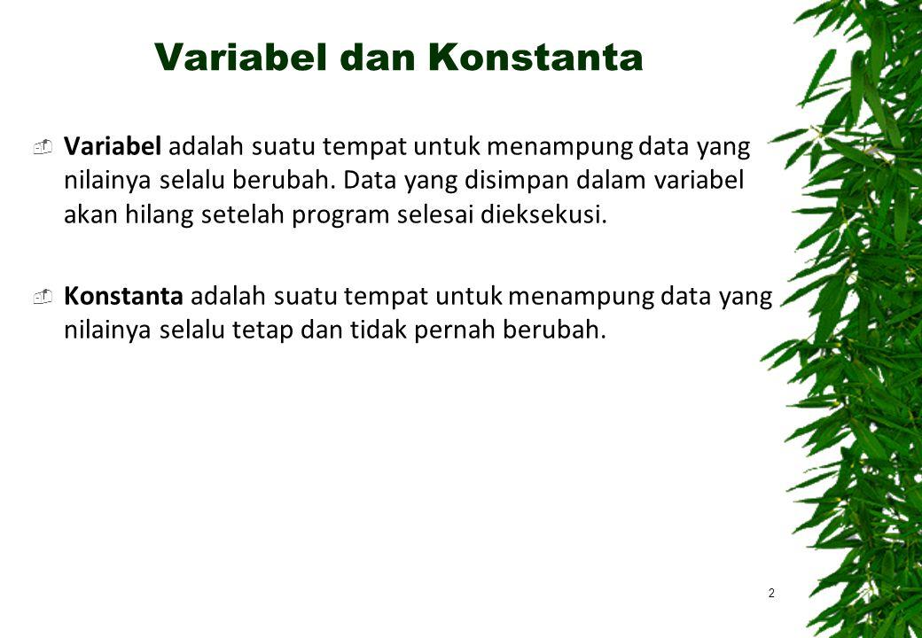 Variabel dan Konstanta