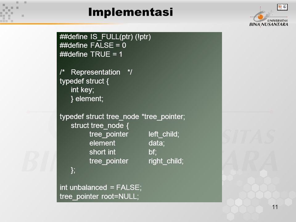 Implementasi ##define IS_FULL(ptr) (!ptr) ##define FALSE = 0