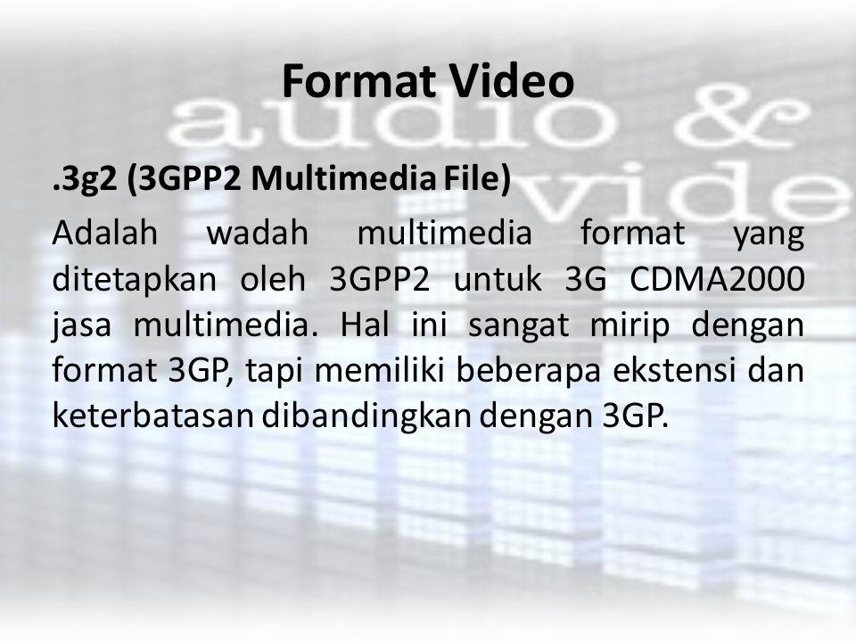 Format Video .3g2 (3GPP2 Multimedia File)
