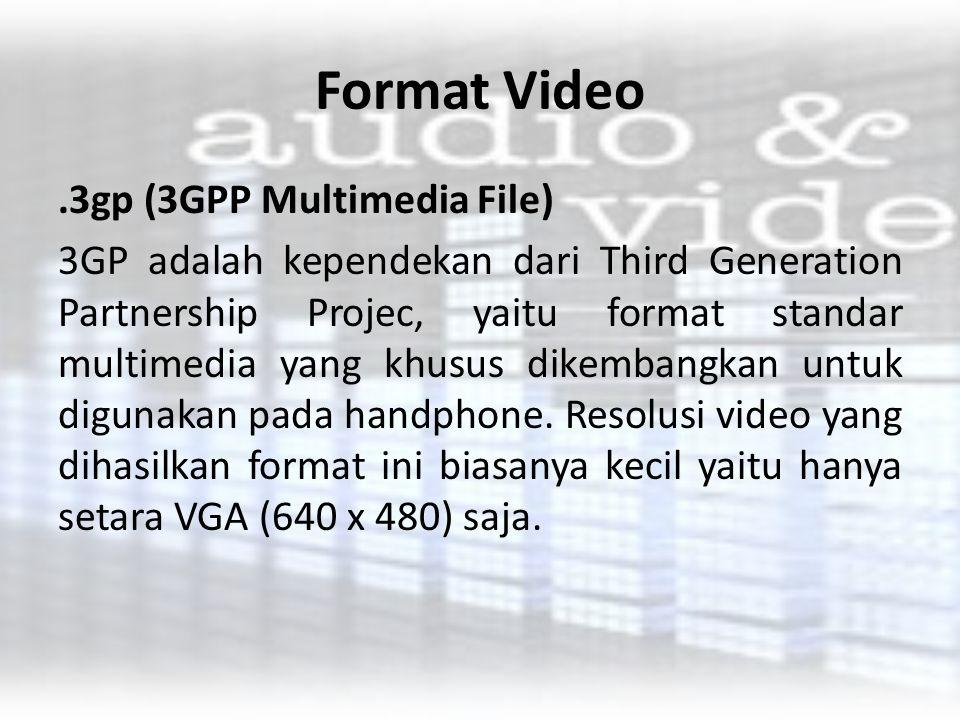Format Video .3gp (3GPP Multimedia File)