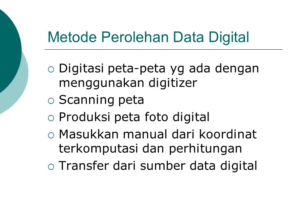 Metode Perolehan Data Digital
