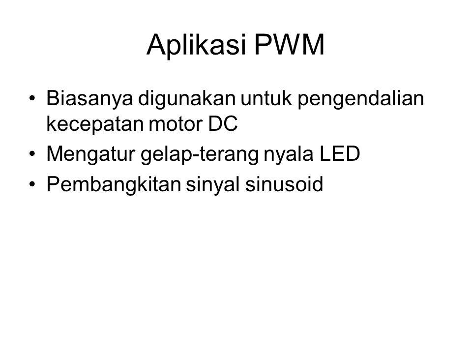 Aplikasi PWM Biasanya digunakan untuk pengendalian kecepatan motor DC