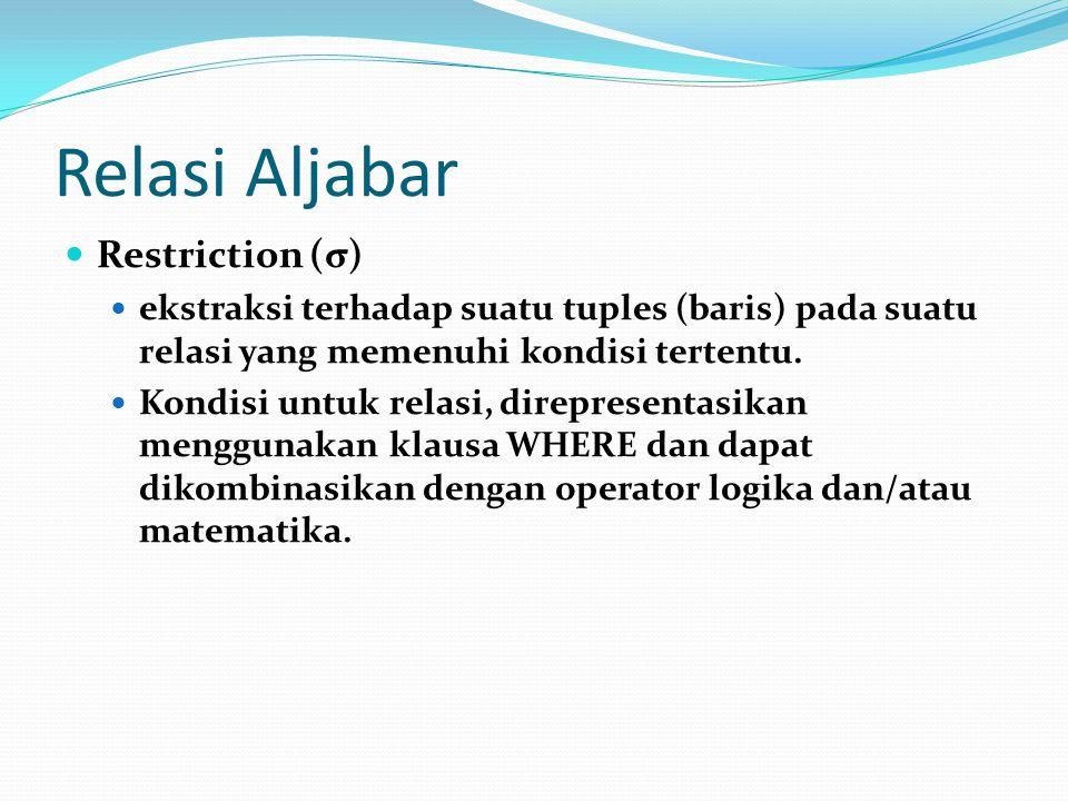 Relasi Aljabar Restriction (σ)