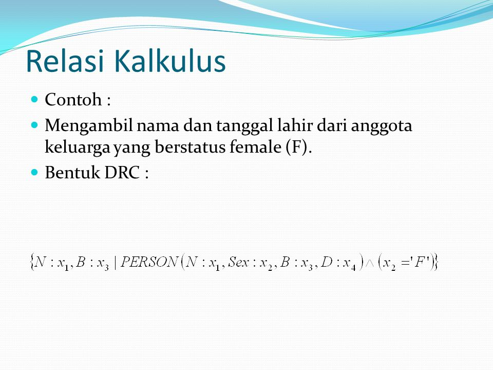 Relasi Kalkulus Contoh :