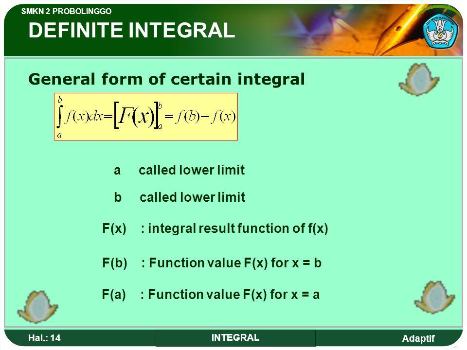 DEFINITE INTEGRAL General form of certain integral