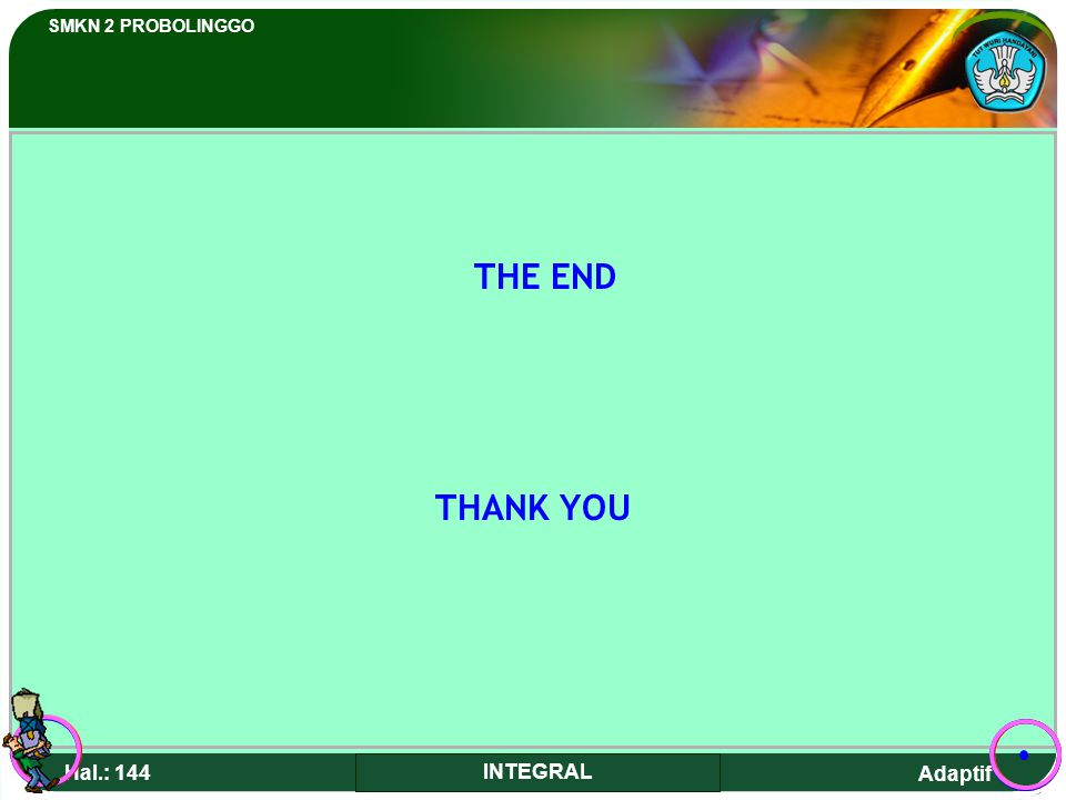 THE END THANK YOU Hal.: 144 INTEGRAL