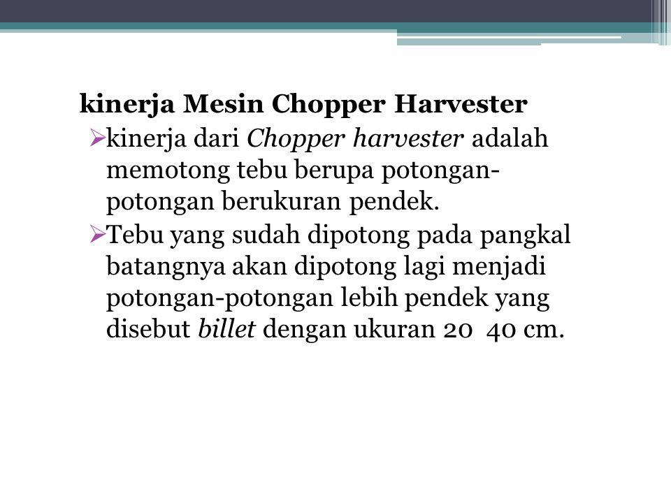 kinerja Mesin Chopper Harvester