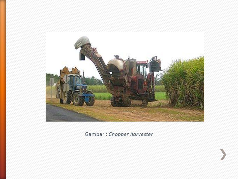 Gambar : Chopper harvester