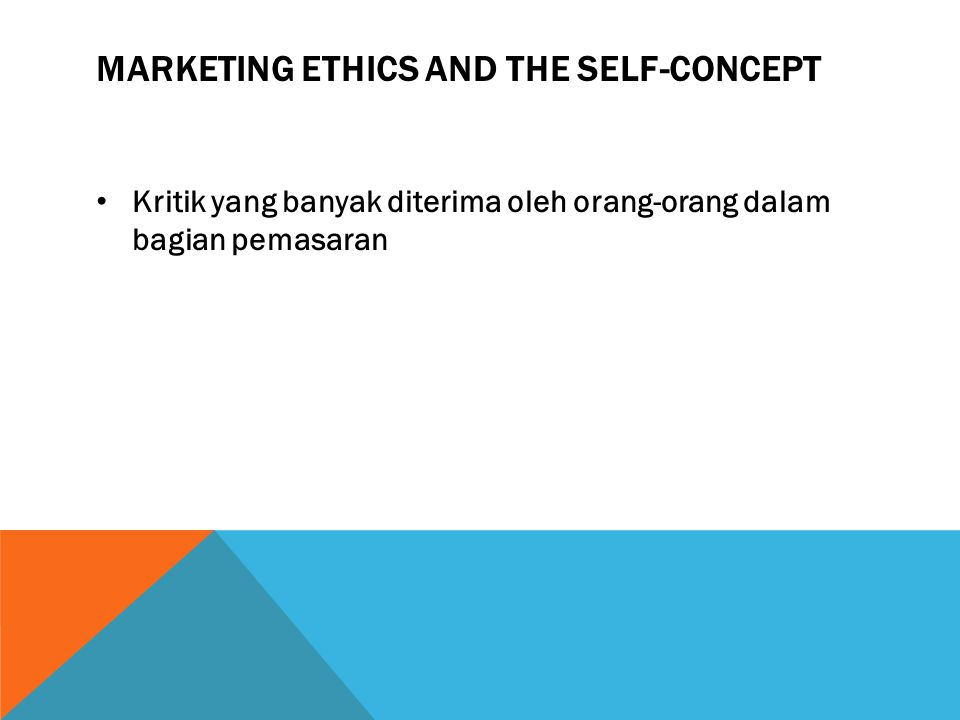 Marketing ethics and the self-concept