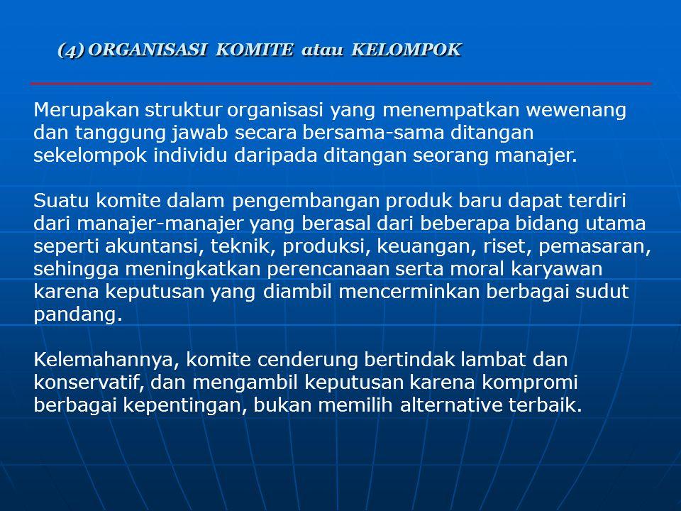 (4) ORGANISASI KOMITE atau KELOMPOK