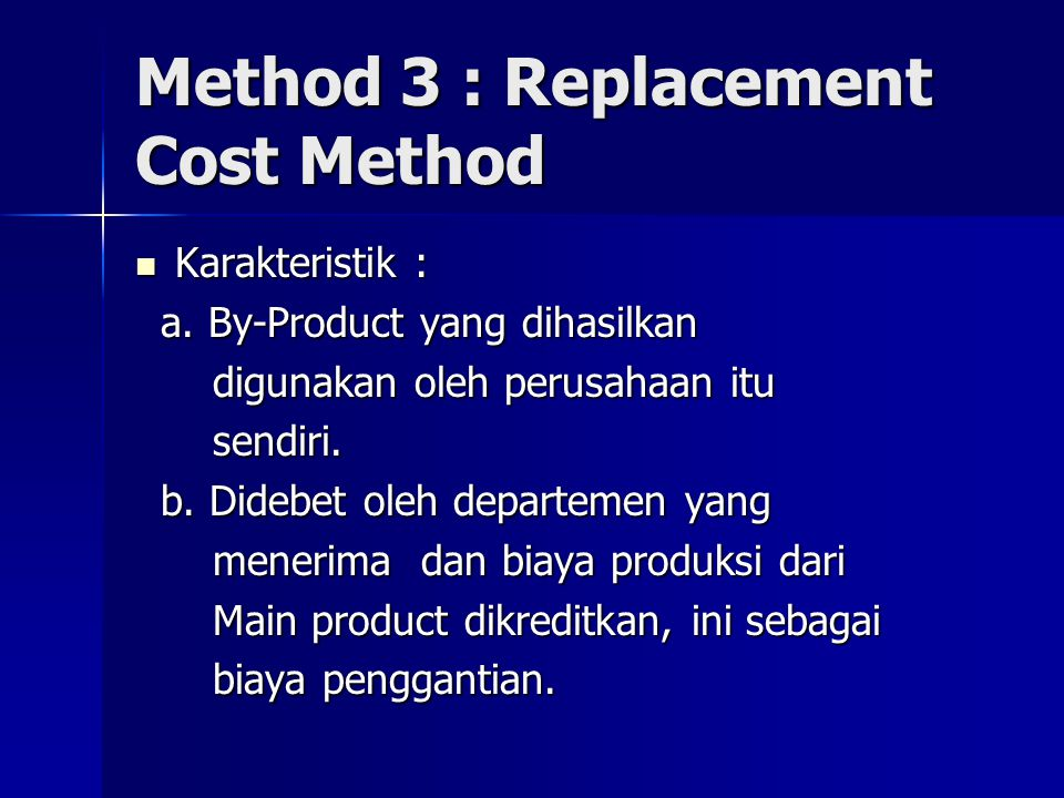 Method 3 : Replacement Cost Method