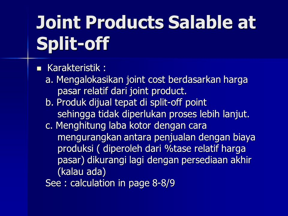 Joint Products Salable at Split-off