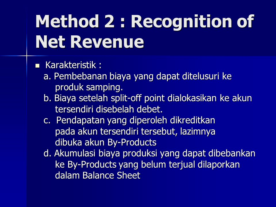 Method 2 : Recognition of Net Revenue
