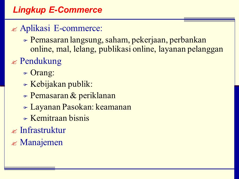 Aplikasi E-commerce: Pendukung Infrastruktur Manajemen