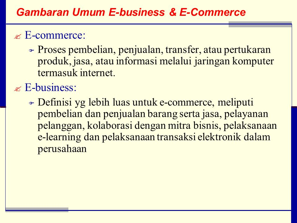 Gambaran Umum E-business & E-Commerce