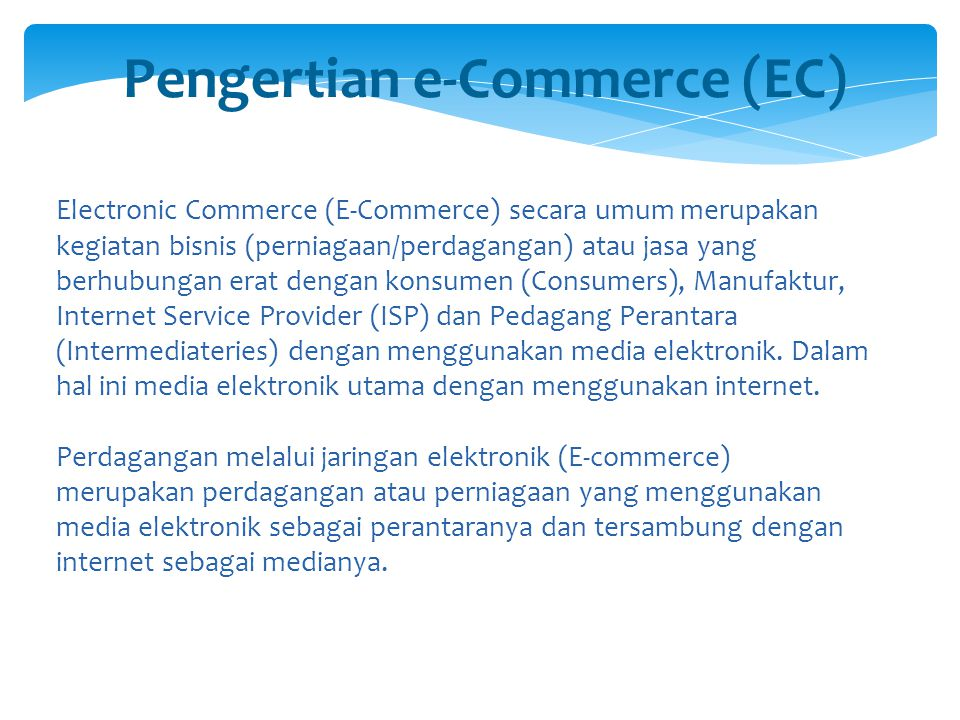Pengertian e-Commerce (EC)