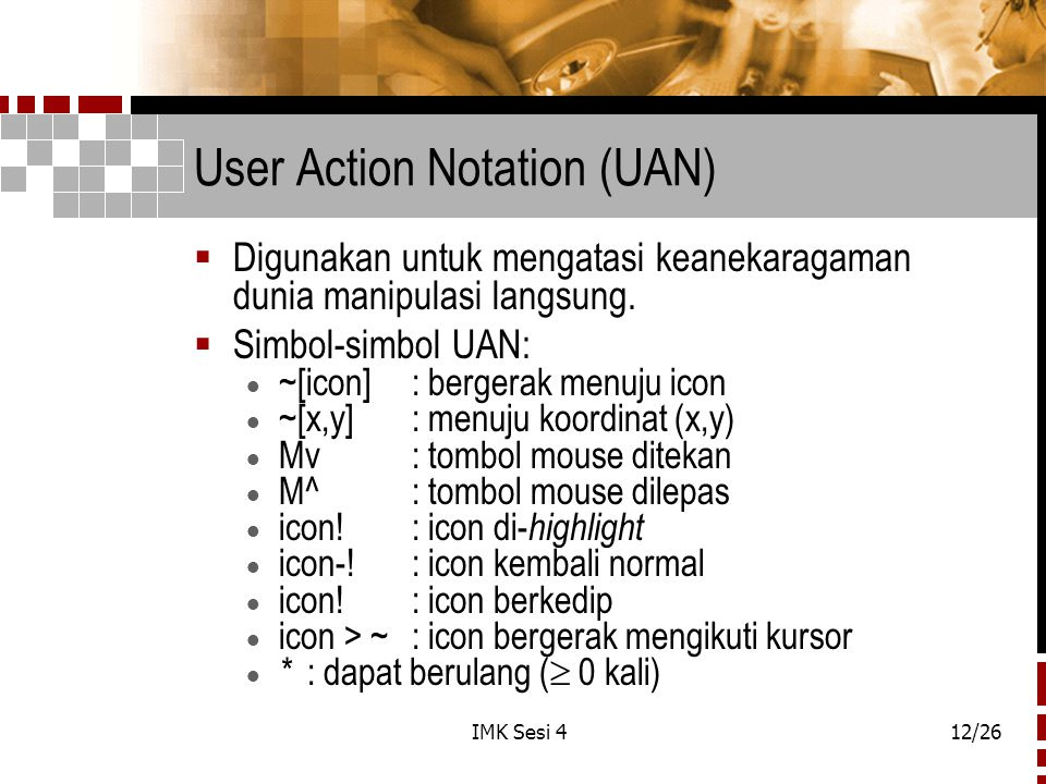 User Action Notation (UAN)