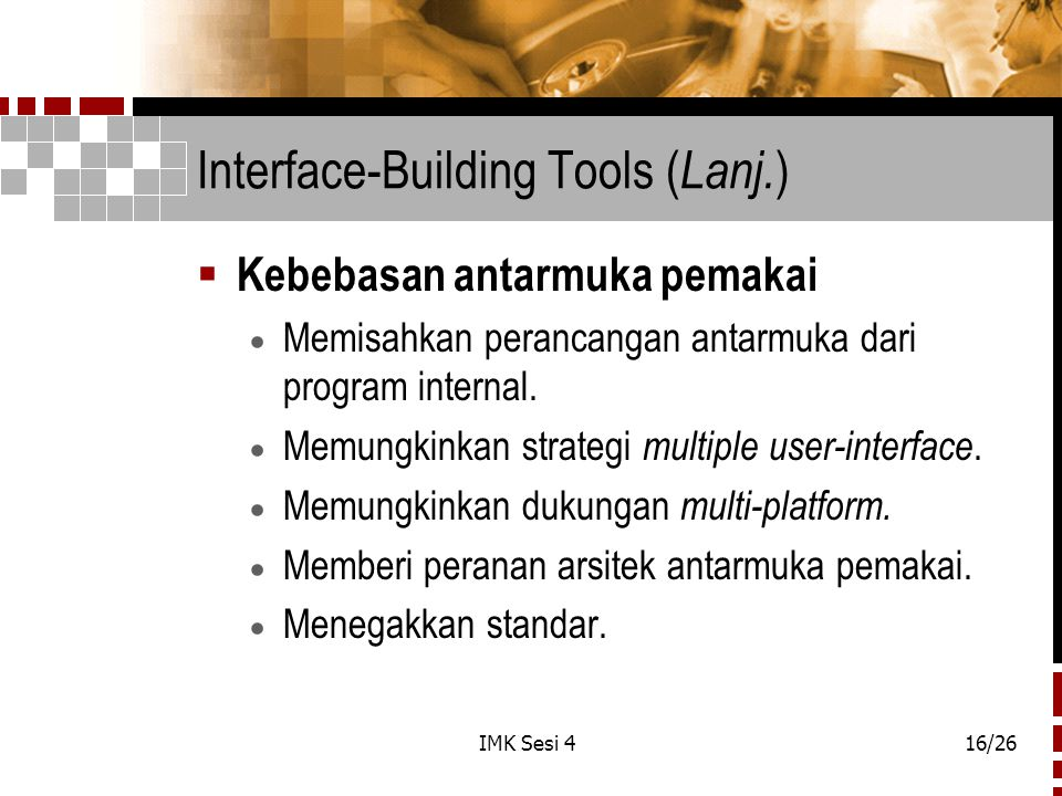 Interface-Building Tools (Lanj.)