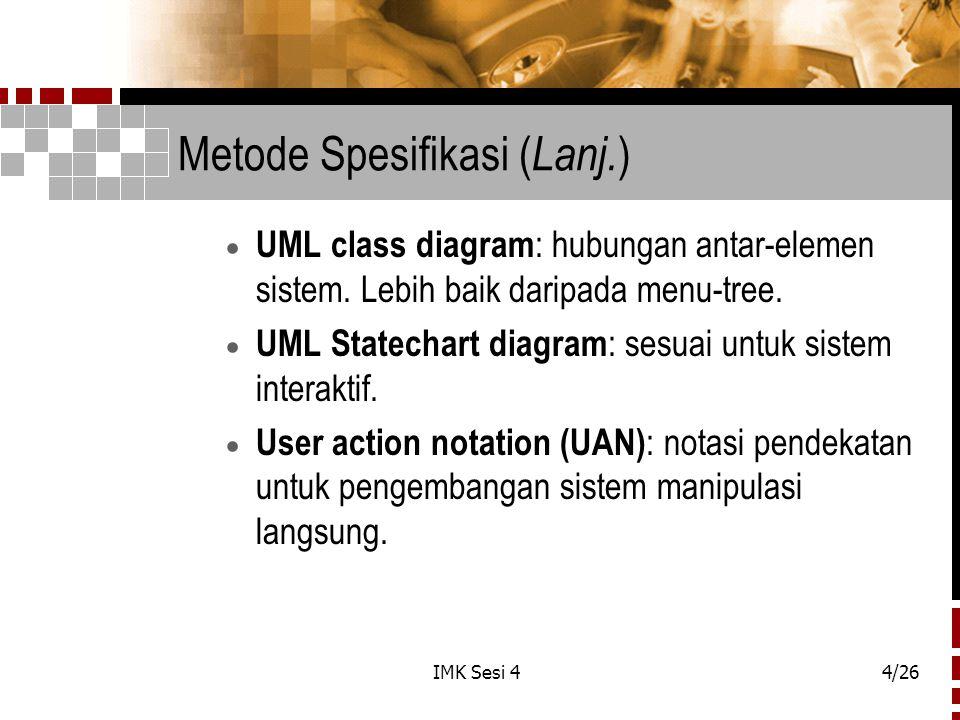 Metode Spesifikasi (Lanj.)