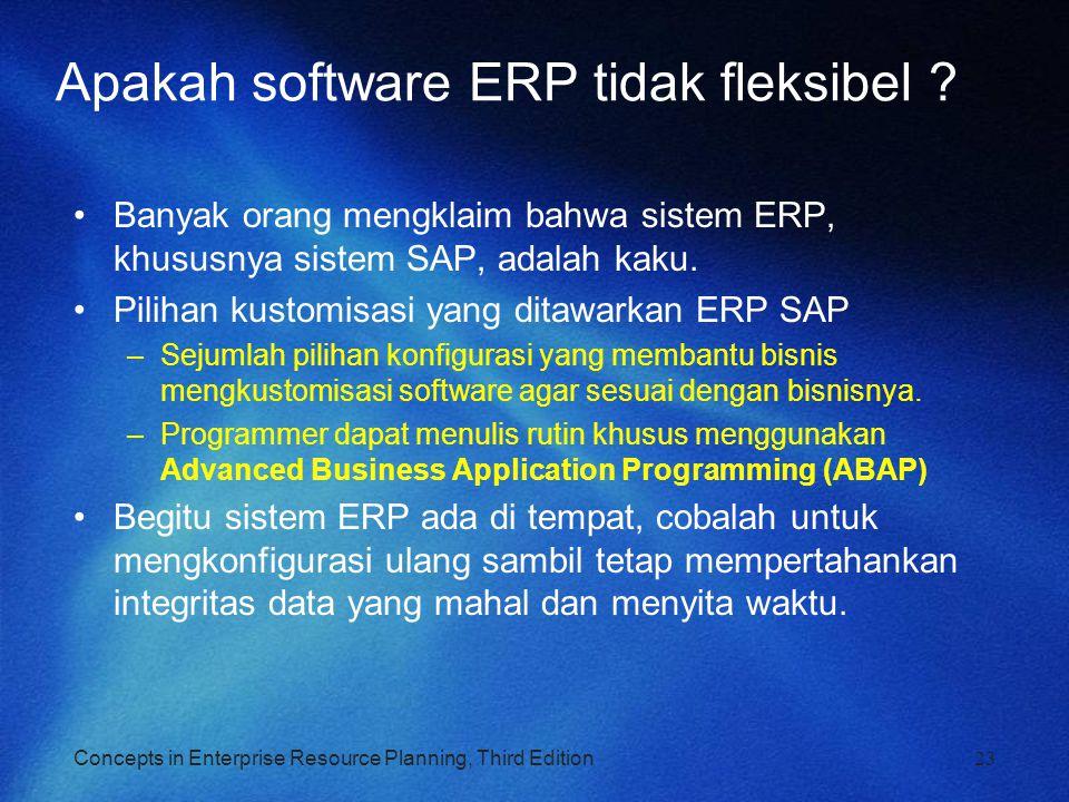 Apakah software ERP tidak fleksibel