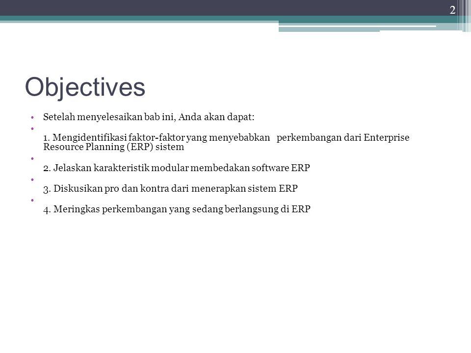 Objectives Setelah menyelesaikan bab ini, Anda akan dapat: