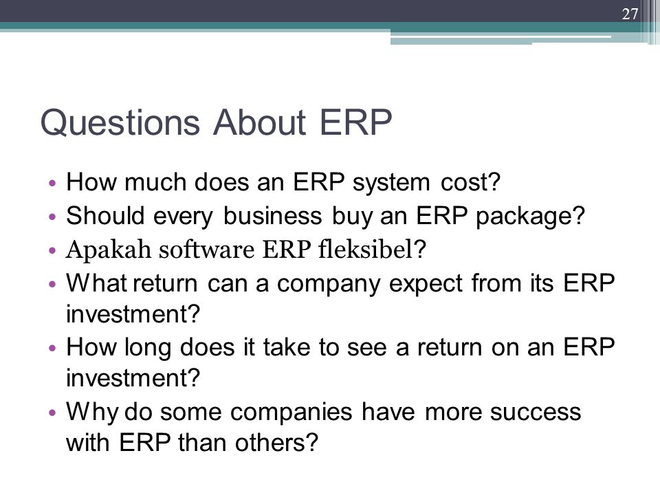 Questions About ERP How much does an ERP system cost