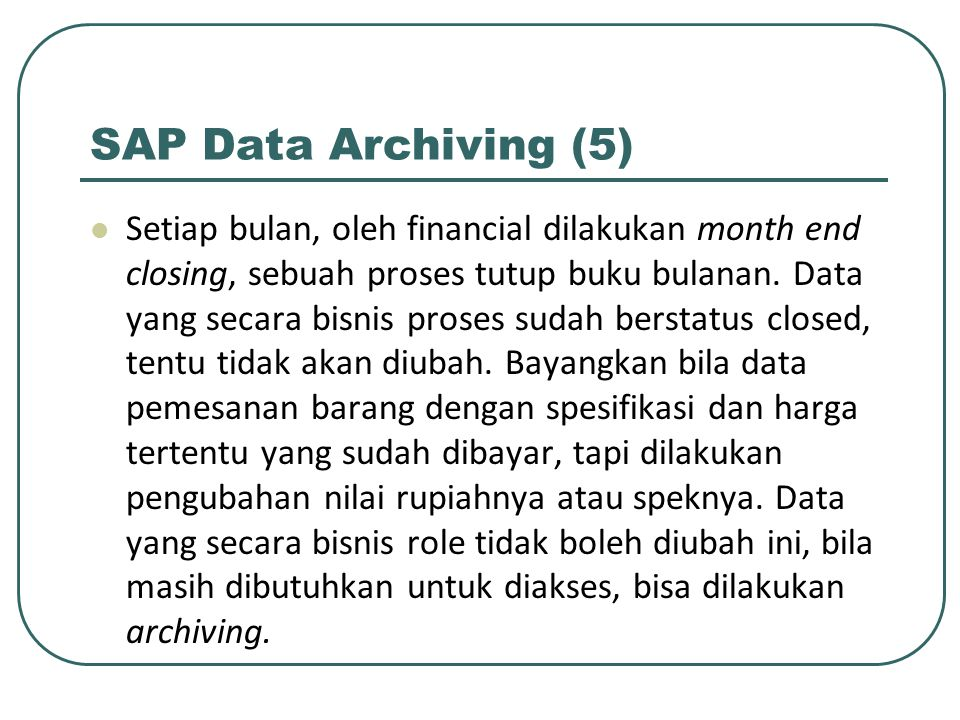 SAP Data Archiving (5)