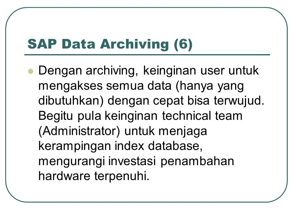 SAP Data Archiving (6)