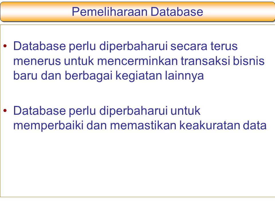 Pemeliharaan Database